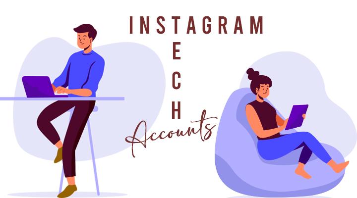 Instagram Tech Accounts