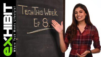Tech of the Week Episode 8 - Exhibit Tech Magazine