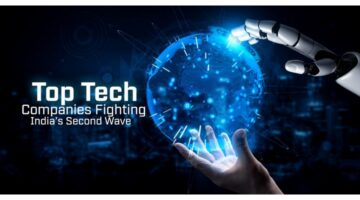 Top Tech Companies Fighting India's Second Wave