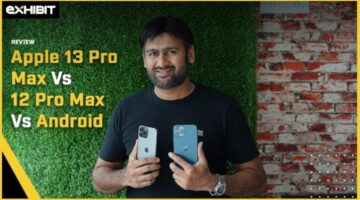 Apple iPhone13 Pro Max VS iPhone12 Pro Max VS Android   Which one to pick?   Exhibit Magazine